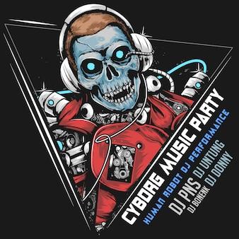 Skull dj music robot cyborgアンドロイドオロアパーティーアートワーク
