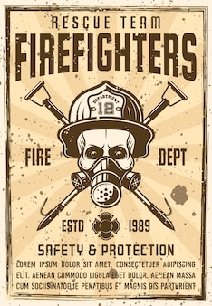 Skull in gas mask and firefighter helmet with two crossed hooks poster in vintage .  illustration with grunge textures and headline text on separate layer