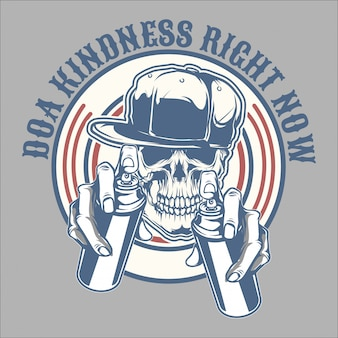 Skull spray do a kindness right now.