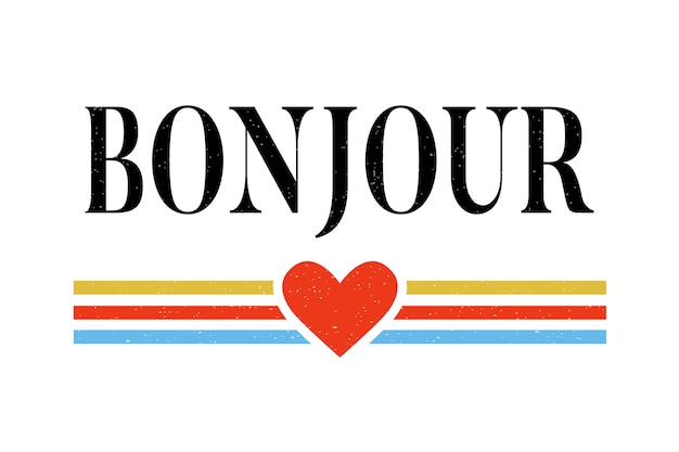 Слоган bonjour фраза графический вектор печать мода каллиграфия надписи