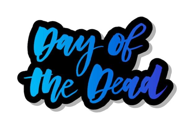 Slogan day of the dead phrase