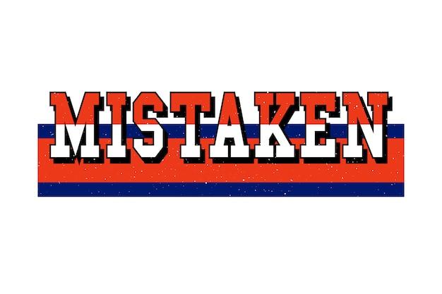 Slogan mistaken lettering
