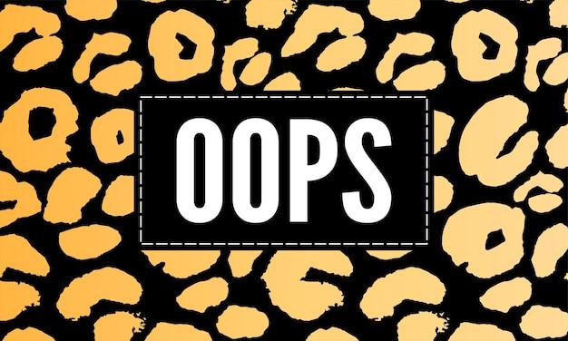 Слоган ой фраза графический вектор леопардовый принт мода надписи
