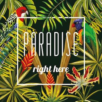 Slogan paradise right here flowers leaves parrot black