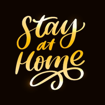 Slogan stay at home safe quarantine pandemic letter text words calligraphy vector illustration