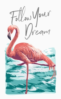 Slogan with flamingo in the water illustration