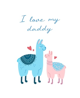 大小のラマの幼稚な漫画のイラストお父さんと子供レタリング私はパパが大好きです