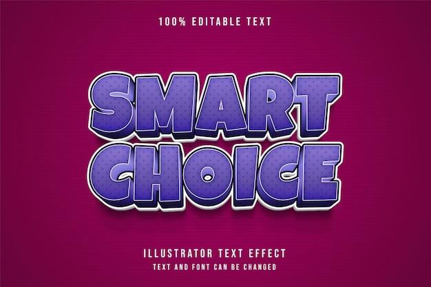 Умный выбор, редактируемый текстовый эффект 3d фиолетовый градиент комиксов стиль текста