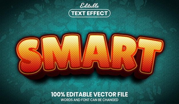 Smart text, editable text effect