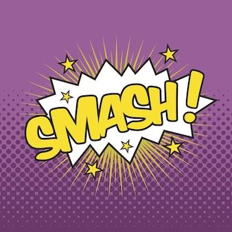 Smash! wording sound effect for comic speech bubble