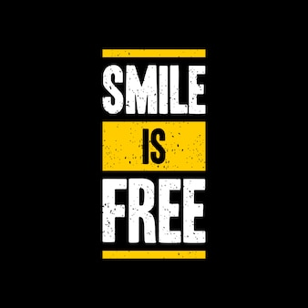 Smile is free quote lettering typography