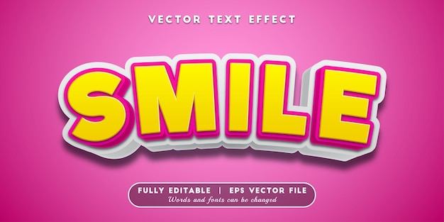 Smile text effect, editable text style