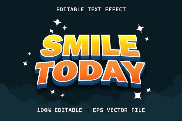 Smile today with modern style editable text effect