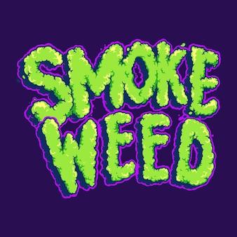 Smoke weed повседневный шрифт. векторные иллюстрации для вашей работы. логотип, футболка с товарами-талисманами, наклейки и дизайн этикеток, плакаты, поздравительные открытки, рекламные компании или бренды.
