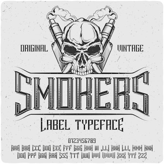 Smokers vintage lettering