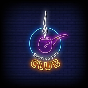 Smoking pipe club neon signs style text .