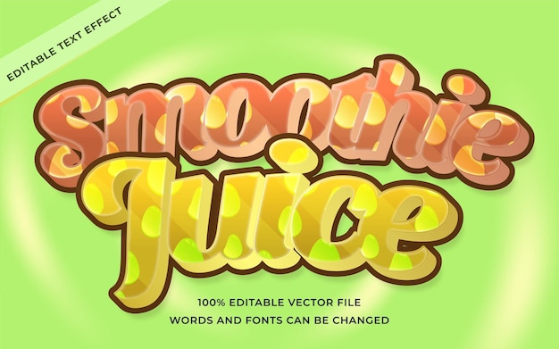 Smoothie juic text effect editable for illustrator