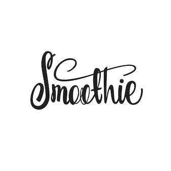 Smoothie lettering design