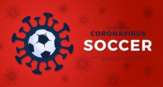 Футбол осторожно, коронавирус. остановить вспышку. опасность коронавируса и риска для здоровья населения и вспышки гриппа. отмена концепции спортивных мероприятий и матчей