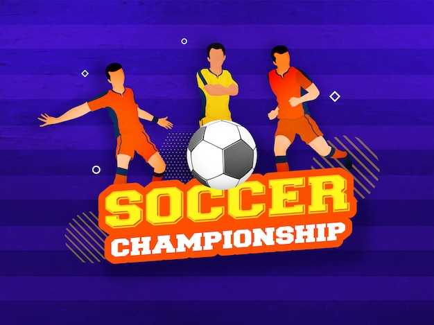 Soccer championship design with footballers characters