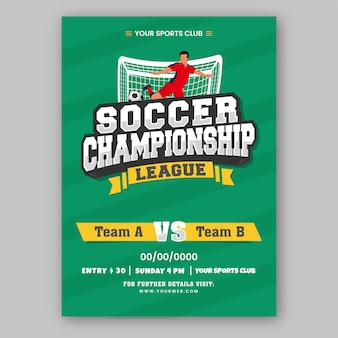 Soccer championship league template design with footballer kicking ball on green background