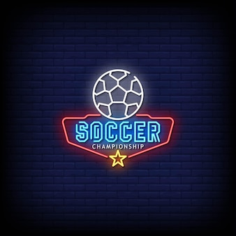 Soccer championship neon signs style text .