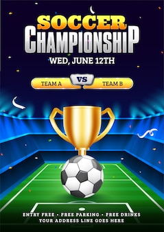 Soccer championship poster template with illustration of soccer ball, champion trophy and participant teams