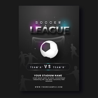 Soccer league poster design with realistic football in black color.
