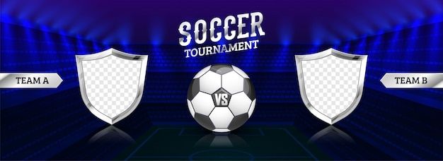 Soccer tournament header or banner design with soccer ball and blank shield of participants team