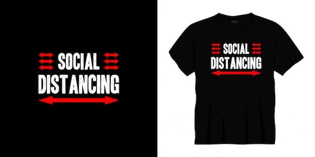 社会的距離のタイポグラフィtシャツデザイン。