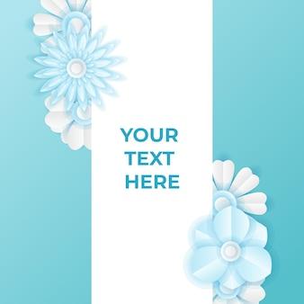 Шаблон сообщения в социальных сетях с вырезанным из бумаги свежим голубым цветочным украшением. современный динамический шаблон сообщения instagram