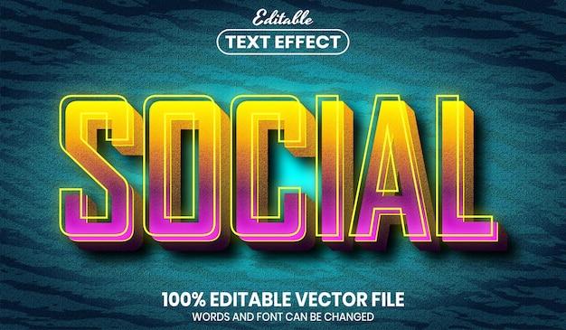 Социальный текст, редактируемый текстовый эффект в стиле шрифта