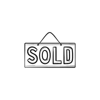 Продано висит доска рисованной наброски каракули значок. деловая вывеска, недвижимость и концепция знака собственности