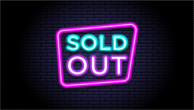 Sold out neon sign template.