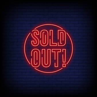 Sold out neon signs style text