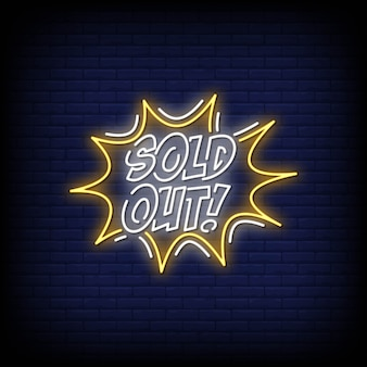 Sold out neon singboard
