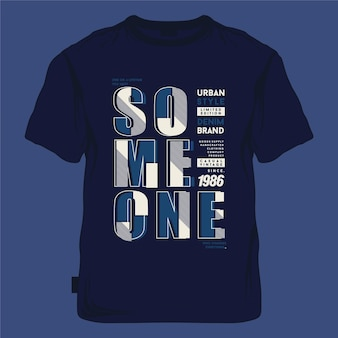 Some one lettering slogan typography  graphic illustration for print t shirt