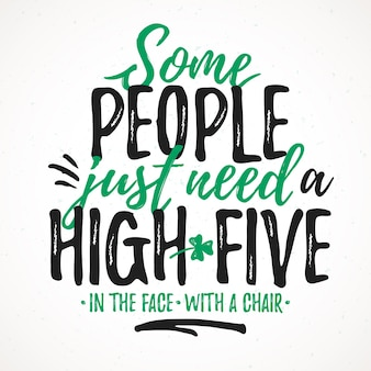 Some people just need a high-five funny lettering