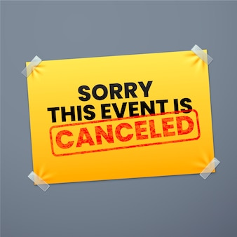 Sorry the event is canceled postponed sign