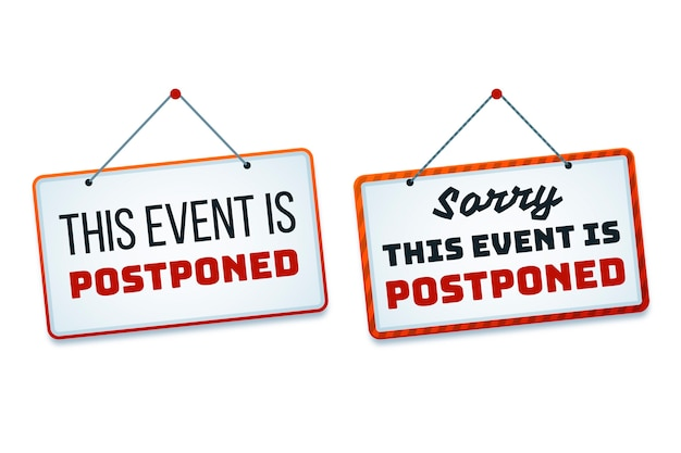 Sorry this event is postponed signs