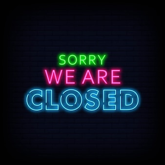 Sorry we are closed neon signs text vector