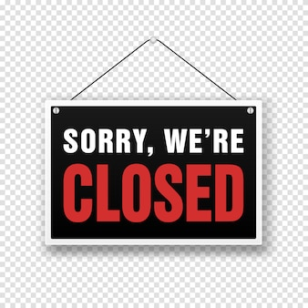 Sorry we are closed sign on door store. business open or closed banner isolated for shop retail. close time background