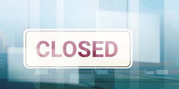 申し訳ありませんが、営業所の店やレストランの外にぶら下がっているサインを閉じています