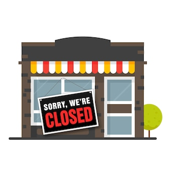 Sorry we are closed sign . store shop or cafe is bankrupt and closed.