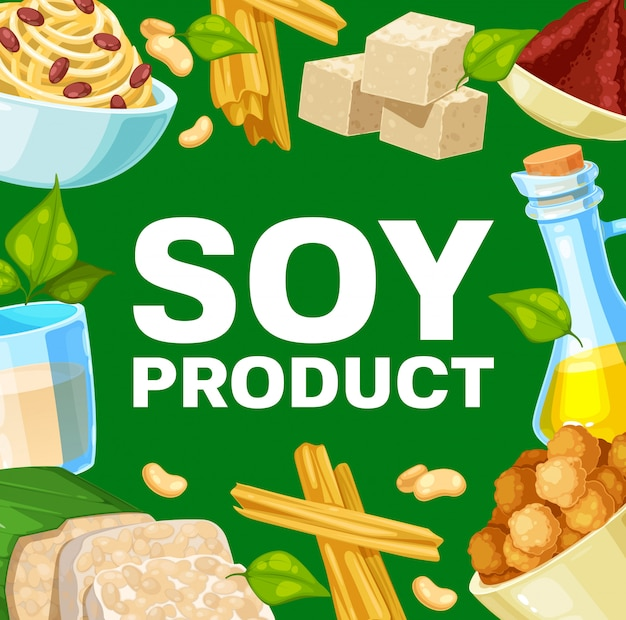 Soy products and soybean food,