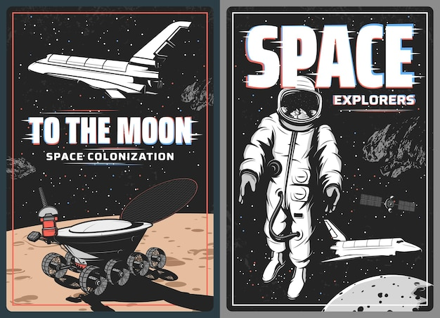 Space astronaut, spaceship and moon planet retro posters with glitch effect. universe galaxy rocket, spaceman, shuttle and satellite, lunar rover and spacesuit, space travel and exploration