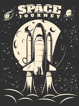 Space journey monochrome print with shuttle launch on moon and starry sky
