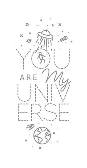 Space poster in flat style lettering you are my universe drawing with grey lines on white