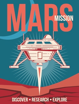 Space research poster. spaceship landing to mars vintage background.