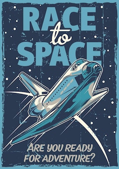 Space theme vintage poster design with illustration of spaceship